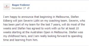 Roger Federer Facebook announcement stefan edberg